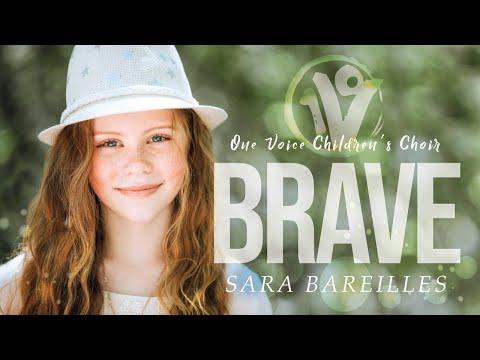 Sara Bareilles - Brave   Cover by One Voice Children's Choir